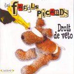 3e album des Fatals picards, droit de véto