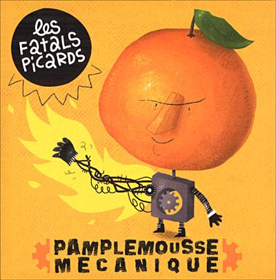 jaquette pamplemousse mécanique, 5e album des Fatals picards