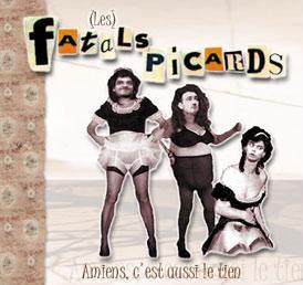 amiens c'est aussi le tien, album des Fatals picards auto produit